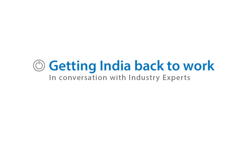 ExpertSpeak | Episode 2 | Getting India back to work